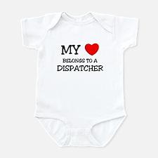 My Heart Belongs To A DISPATCHER Infant Bodysuit