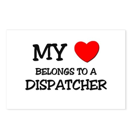 My Heart Belongs To A DISPATCHER Postcards (Packag