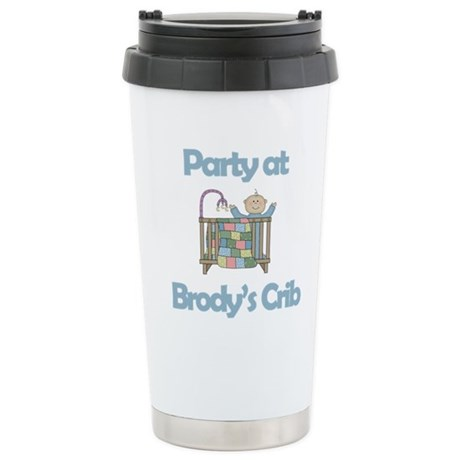 Party at Brody's Crib Stainless Steel Travel Mug