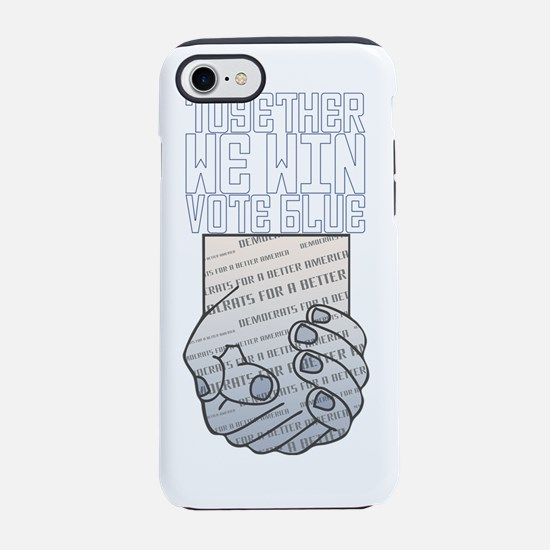 Together We Win Vote Blue tran iPhone 7 Tough Case