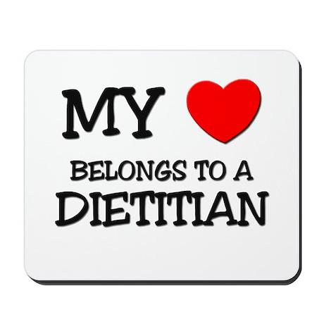 My Heart Belongs To A DIETITIAN Mousepad