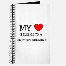 My Heart Belongs To A DESKTOP PUBLISHER Journal