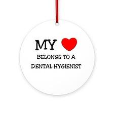 My Heart Belongs To A DENTAL HYGIENIST Ornament (R