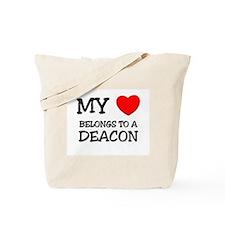 My Heart Belongs To A DEACON Tote Bag