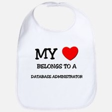 My Heart Belongs To A DATABASE ADMINISTRATOR Bib