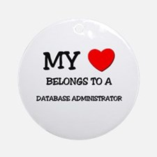 My Heart Belongs To A DATABASE ADMINISTRATOR Ornam