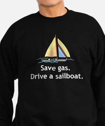 Drive A Sailboat! Sweatshirt (dark)