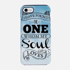 I Have Found The One Whom My S iPhone 7 Tough Case