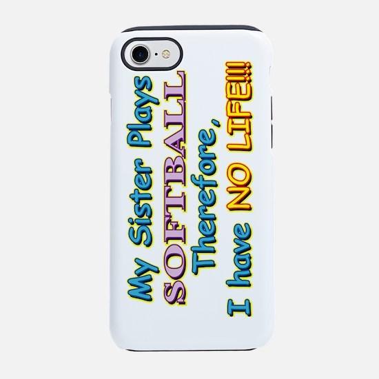 My-Sister-Softball3-20-12_S.pn iPhone 7 Tough Case