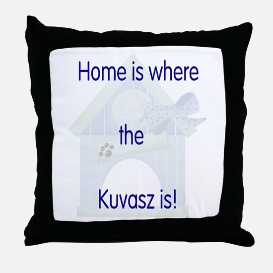 Home is where the Kuvasz is Throw Pillow