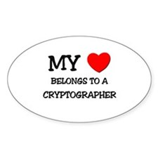 My Heart Belongs To A CRYPTOGRAPHER Oval Decal