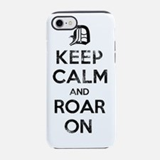 Detroit D Keep Calm and Roar O iPhone 7 Tough Case