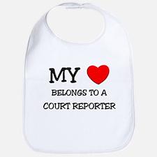 My Heart Belongs To A COURT REPORTER Bib