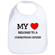 My Heart Belongs To A CORRECTIONS OFFICER Bib
