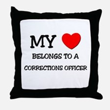 My Heart Belongs To A CORRECTIONS OFFICER Throw Pi