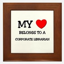 My Heart Belongs To A CORPORATE LIBRARIAN Framed T