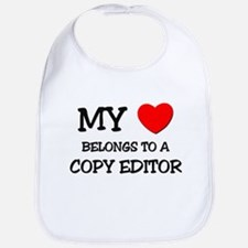 My Heart Belongs To A COPY EDITOR Bib
