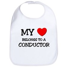 My Heart Belongs To A CONDUCTOR Bib