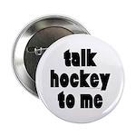 Talk Hockey phat Button