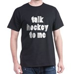 Talk Hockey phat Black T-Shirt