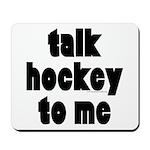 Talk Hockey phat Mousepad