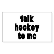 Talk Hockey phat Rectangle Decal