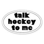 Talk Hockey phat Oval Sticker