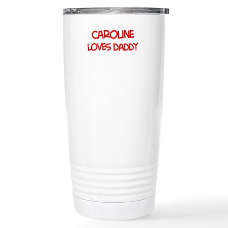 Caroline Loves Daddy Stainless Steel Travel Mug