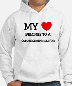 My Heart Belongs To A COMMISSIONING EDITOR Hoodie
