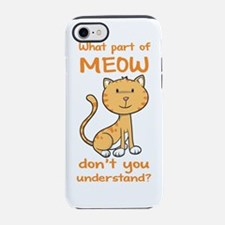 CA-237-v03_whatpartofmeow.png iPhone 7 Tough Case