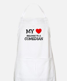 My Heart Belongs To A COMEDIAN BBQ Apron