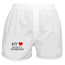 My Heart Belongs To A COMEDIAN Boxer Shorts