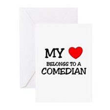 My Heart Belongs To A COMEDIAN Greeting Cards (Pk