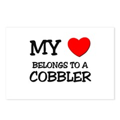 My Heart Belongs To A COBBLER Postcards (Package o