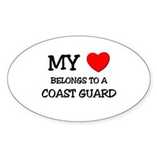 My Heart Belongs To A COAST GUARD Oval Decal