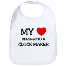 My Heart Belongs To A CLOCK MAKER Bib