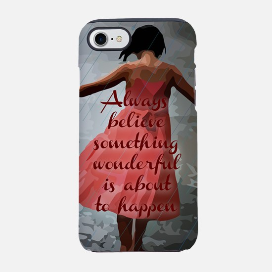 Always Believe iPhone 7 Tough Case
