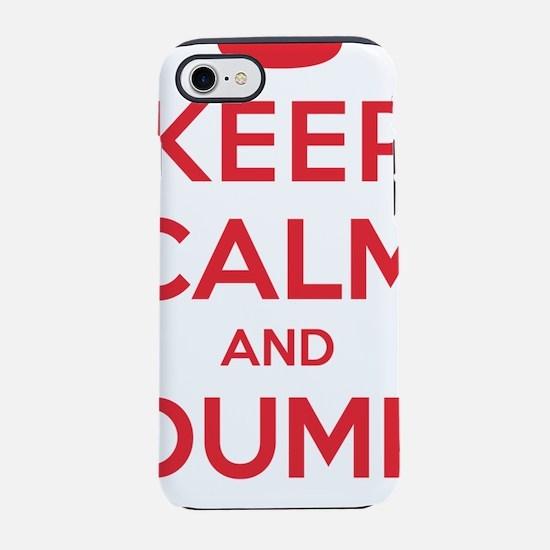 Keep Calm Dump Trump iPhone 7 Tough Case