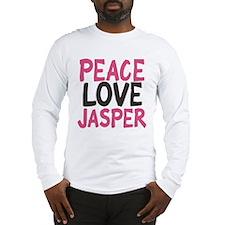 Peace, Love, Jasper Long Sleeve T-Shirt