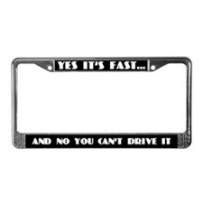 Yes It's Fast License Plate Frame