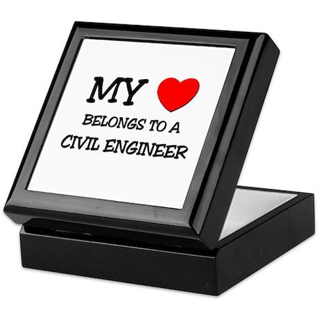 My Heart Belongs To A CIVIL ENGINEER Keepsake Box