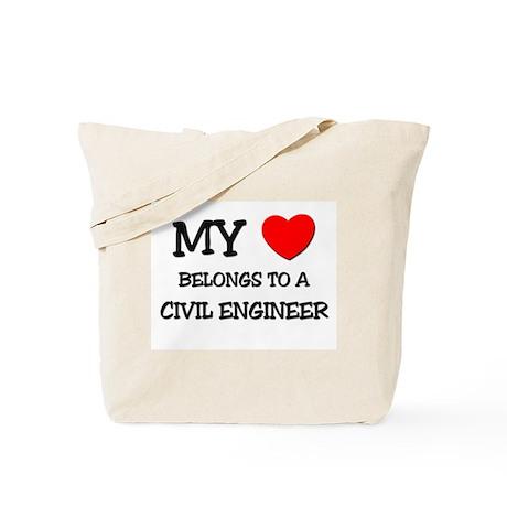 My Heart Belongs To A CIVIL ENGINEER Tote Bag