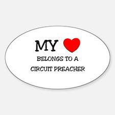 My Heart Belongs To A CIRCUIT PREACHER Decal