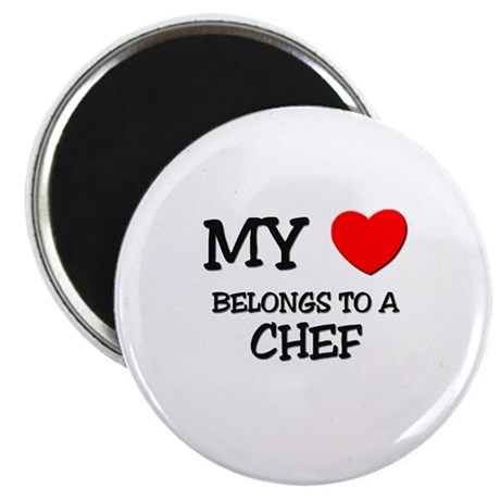 My Heart Belongs To A CHEF Magnet