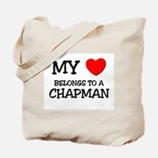 My Heart Belongs To A CHAPMAN Tote Bag