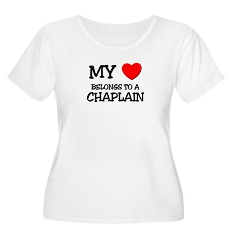 My Heart Belongs To A CHAPLAIN Women's Plus Size S