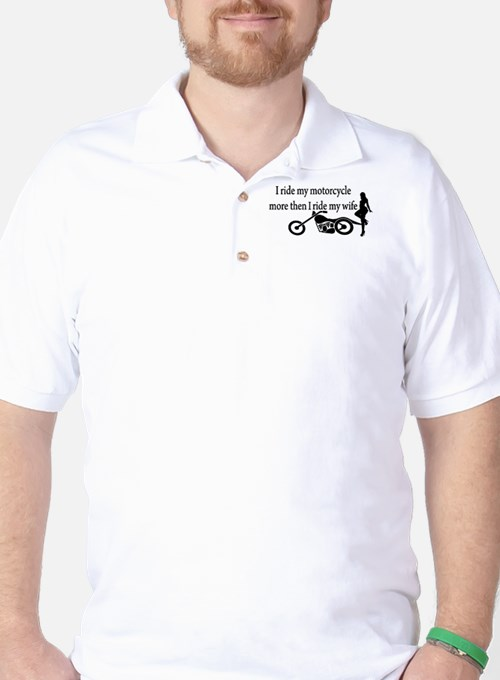 Motorcycle or Wife Golf Shirt
