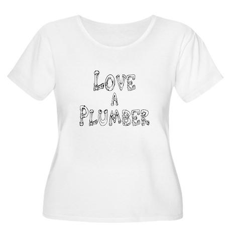 Love a Plumber Women's Plus Size Scoop Neck T-Shir