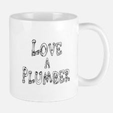 Love a Plumber Mug