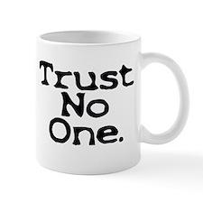 trust no one upper case Mugs
